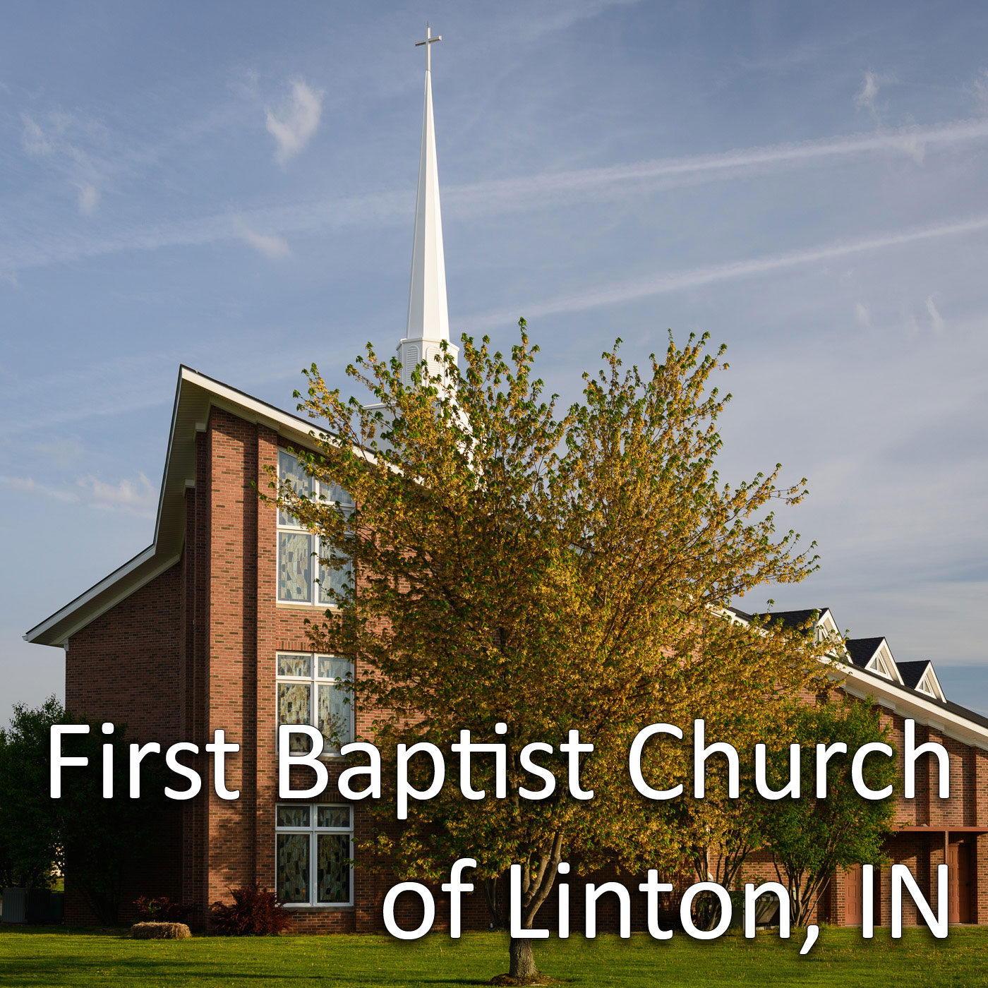 First Baptist Church of Linton, IN